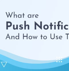 what is push notifications?