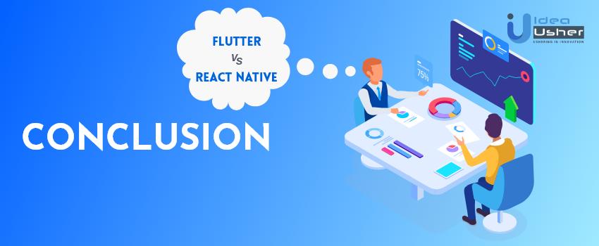 flutter vs react native conclusion