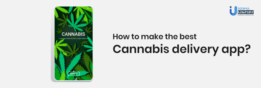 How to Make Cannabis delivery app