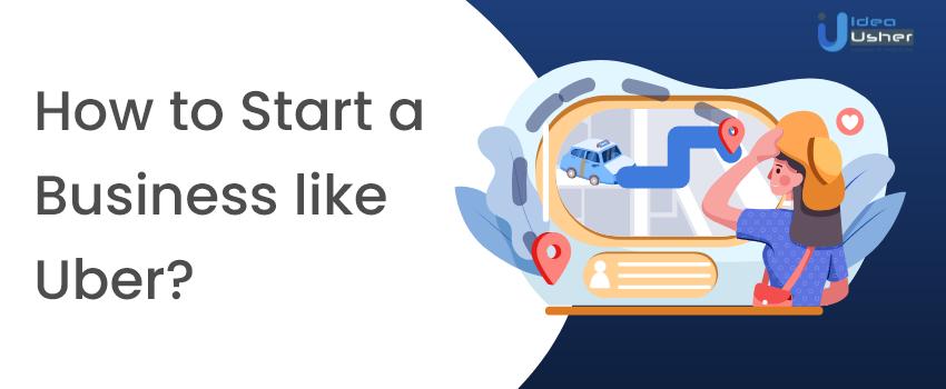 How to start a cab company like Uber (1)