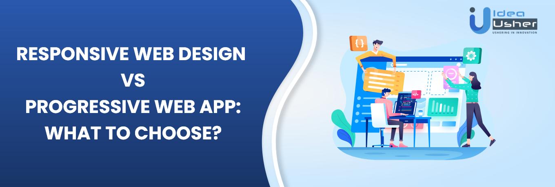 Responsive web design vs Progressive Web Design