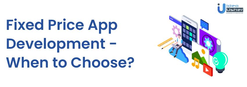 Fixed Price App Development