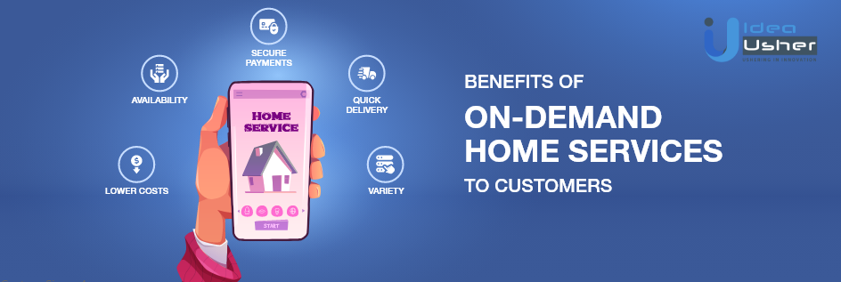 On demand home services app development to customers