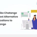 App Like Chatango - 10 Best Alternative Applications to Chatango