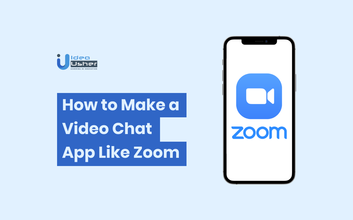 How to make a video chat app like zoom