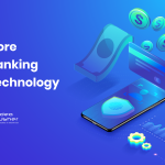 Core Banking Technology - A Comprehensive Guide